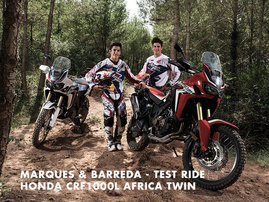 Honda True Adventure -  Marquez - Barreda - Test Ride